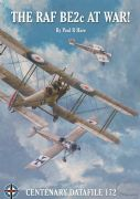 CENTENARY DATAFILE 172-THE RAF BE2C AT WAR!